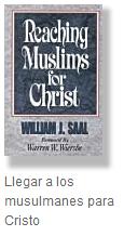 Alcanzar a los musulmanes para Cristo