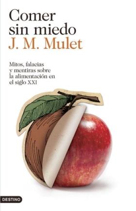 'Comer sin miedo' de J.M. Mulet | Foto: Antena3.com